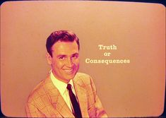Truth or Consequences starring Bob Barker