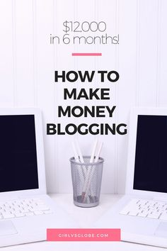 How To Make Money Blogging ($12,000 in 6 months!)