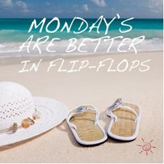 Mondays are better in flip flops #office #monday