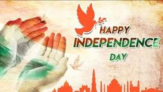 Independence Day Message, Happy Independence Day Wishes, Independence Day Photos, 15 August Independence Day, Speech On 15 August, 15 August Images, August 15, Republic Day, Wishes Images