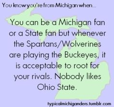 i Miss You Michigan ♥ Haha Yes ! But still a Wolverines Fan By Heart