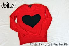 DIY heart sweater (but could do a million different designs other than a heart).