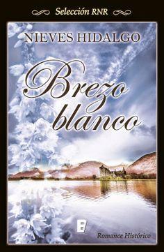 "Ana F. Malory  : ""BREZO BLANCO""  de Nieves Hidalgo"