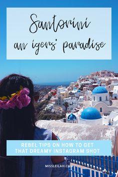 Oia, Santorini – an Instagrammer's paradise