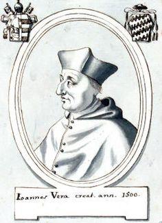 Juan de Vera (1453-1507).  Created cardinal by Pope Alexander VI on 09/28/1500.