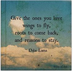 Dalai Lama Quotes: Roots and Wings A Lesson on Parenting Famous Quotes For Success