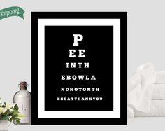 Funny Bathroom - black and white bathroom - bathroom humor - Bathroom wall art