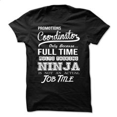 Promotions Coordinator - #funny shirt #tshirt bemalen. PURCHASE NOW => https://www.sunfrog.com/LifeStyle/Promotions-Coordinator-65842523-Guys.html?68278