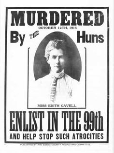 WWI British propaganda poster depicting Edith Cavell, a British nurse executed by the Germans for treason, for aiding some 200 Allied soldiers escape from German-occupied Belgium