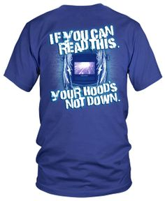 Welders get it!  If you are a welding enthusiast and would like to purchase this tee shirt (or check out other available Miller Welding merchandise) you are a welcomed guest at:  http://www.millerweldsstore.com/guests/