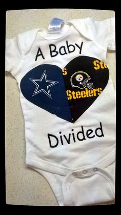 PERSONALIZED House Divided shirt Available Newborn by RNBDesignz, $20.00 This is in my future... 'cept it'll be the Steelers and the Raiders.