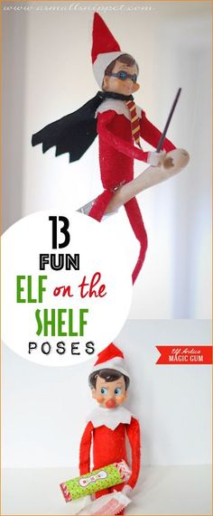 Fun Elf on the Shelf Poses. Hilarious places for your Elf on the Shelf that will bring endless amounts of laughter. Harry Potter elf, bubble gum elf and superhero elf.