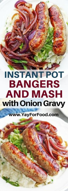 Instant Pot Bangers & Mash w/Onion Gravy #instantpot #recipes #homemade