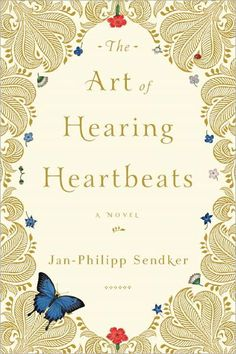 The Art of Hearing Heartbeats ~ was on my to read list. A wonderful love story