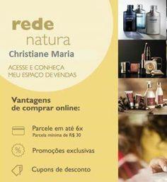 Compre online, site com selo de segurança,  garantia de entrega da Natura. Visite o site e faça seu cadastro, para receber informações das promoções e novidades. rede.natura.net/espaco/prazeremsecuidar