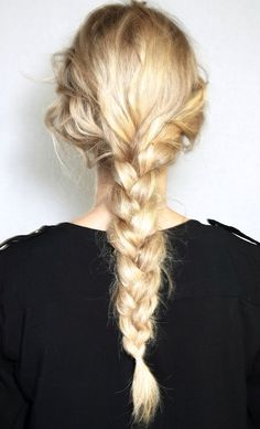 We sort of live for a messy braid.