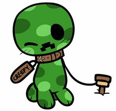 This is my pet, Creepy. Yes, he is a creeper, but a tame one. Unless I tell him to blow you up then, watch out. He can respawn, just so you know. Love you, Creepy. ;)