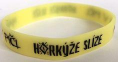 http://www.chillistyle.eu/chillistyle/eshop/4-1-SLOVENSKE-KAPELY/0/5/2646-Silikonovy-naramok-Horkyze-Slize-Mam-V-Pici-fosforeskujuci