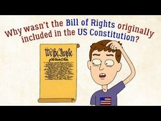 Why wasn't the Bill of Rights originally in the US Constitution? - James Coll