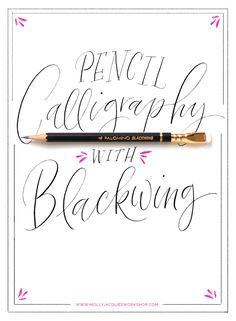 Pencil Calligraphy @mollyjacques