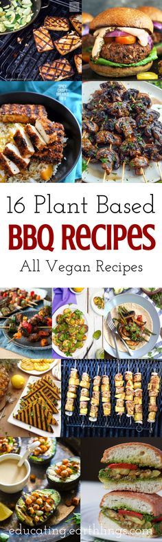 Plant-Based Vegan BBQ Recipes for the Grill : educating-earthlings  #vegan #bbq