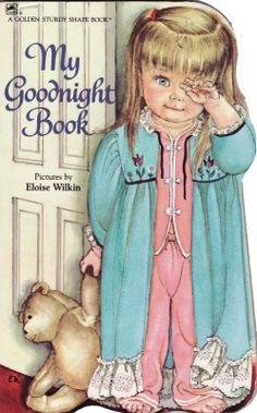 I had this book when i was little!!:) Eloise Wilkin
