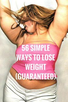 Guaranteed ways to lose weight. You just have to try them. #diet #weightloss #health #nutrition #fitness