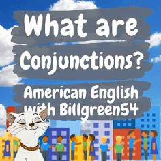 """Conjunctions in English! Connecting nouns and more! Conjunctions connect or join words, phrases or clauses. Coordinating conjunctions are """"for, and, nor, but, or, yet and so!"""" There are just seven """"coordinating conjunctions"""" in the English language. There are other conjunctions as well. They are """"subordinating"""" and """"correlative"""" conjunctions. American English Grammar, English Language, English Study, Learn English, California English, Subordinating Conjunctions, Grammar Review, Do You Remember, Vocabulary"""