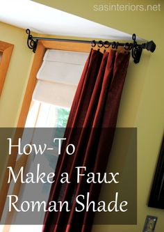 DIY faux roman shade, not the kind with window blinds on the back