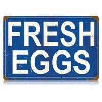 Fresh Eggs Tin Sign  http://www.retroplanet.com/PROD/27772