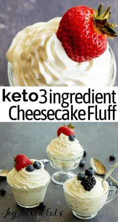 All you need is 3 ingredients and about five minutes to make some incredible Keto Cheesecake Fluff. It's creamy and is the best sweet dessert to complete your dinner table. Add your favorite berries on top and enjoy this delicious cheesecake mousse. It's low carb, gluten-free, and grain-free too. Low Carb Deserts, Low Carb Sweets, Ketogenic Recipes, Low Carb Recipes, Cooking Recipes, Healthy Desserts, Dessert Recipes, Healthy Recipes, Comida Keto