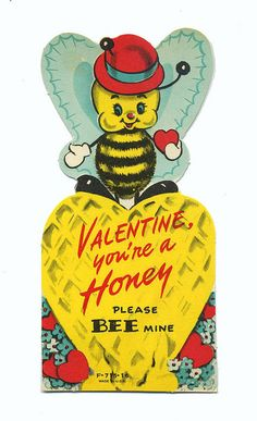 Vintage Valentine with a honey bee theme.