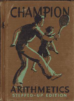 Vintage School Textbooks Champion Arithmetics 1937 - $15.00 : Vintage Collectibles Sewing Patterns Postcards Aprons Ephemera