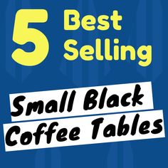 Certified best selling small black coffee tables … Read more → Black Coffee Tables