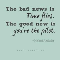 The times we live in require that you take charge of your career. That means identifying what you want to do, learning as much as you can about the role, industries or fields of interest and trends within those areas. You can be either a pilot or a passenger on the plane to your destiny. If you're the pilot, you are in charge and can adapt to changes that affect your career, and you can keep heading in the direction of your dreams.