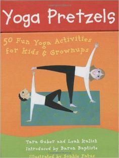 Yoga Pretzels: 50 Fun Yoga Activities for Kids and Grownups Yoga Cards: Amazon.es: Tara Guber, Sophie Fatus: Libros en idiomas extranjeros