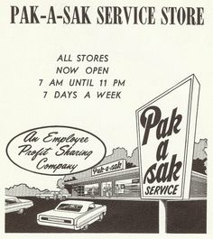 Pak-A-Sak's all over town. This ad is from 1969!
