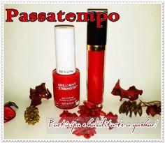 Pretty Woman: Passatempo Verniz + Gloss Revlon!