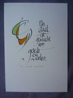 """Text: """"Das Glück ist gemacht um geteilt zu werden."""" von Jean Racine Tusche und Aquarellfarbe auf Aquarell-Papier 300 g/m² Blattgröße: DIN A 4 (21 x 29,7 cm)"""