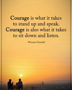 """14.2k Likes, 79 Comments - Positive + Motivational Quotes (@powerofpositivity) on Instagram: """"Double TAP if you agree.  Courage is what it takes to stand up and speak. Courage is also what it…"""""""
