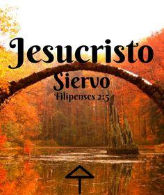 Jesucristo: Siervo Filipenses 2:5