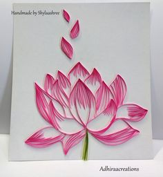 Adhiraacreations: Quilled Lotus