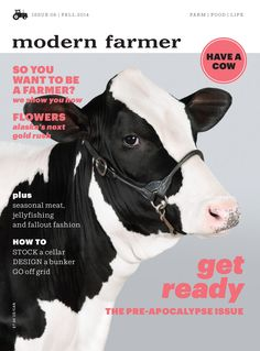 modern farmer magazine: There has been a movement afoot in recent years to make connections between what we eat, how we live and the planet. Modern Farmer exists for people who want to be a part of that movement—it is for window-herb growers, career farmers, people who have chickens, people who want to have chickens and anyone who wants to know more about how food reaches their plate.