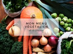 Pourquoi et comment planifier ses menus ? Menu Paleo, Cantaloupe, Vegetarian Recipes, Mars, Veggies, Food And Drink, Point, Gluten, Articles
