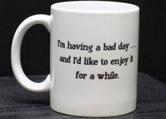 Bad Day Mug, theclothesmakethegirl #Mug #Bad_Day