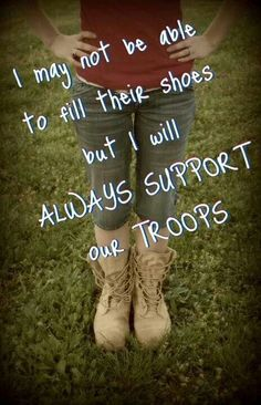 Always support our troops