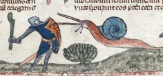 """""""The Middle Ages were a very exciting time in Europe, largely due to giant snail fights."""""""
