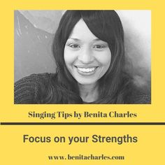 Singing Tips By Benita Charles: Focus on your Strengths.  #singingtipsbybenitacharles #focus #strengths #create #createyouropportunity #success #letyourlightshine #shareyourgifts #buildyourlegacy #singingtips #artistdevelopment #benitacharlesmusic Soul Artists, My Wish For You, Focus On Your Goals, Mind Up, R&b Soul, Let Your Light Shine, Singing Tips, You Can Do Anything, Trust The Process