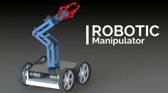 ROBOTIC ARM | Manipulator Part 1- Solidworks Design