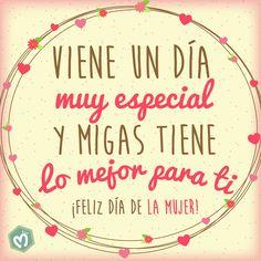 Viene un día muy especial y Migas tiene lo mejor para ti. ¡Feliz Día de la Mujer! #DíaDeLaMujer #Mujeres #Migas.